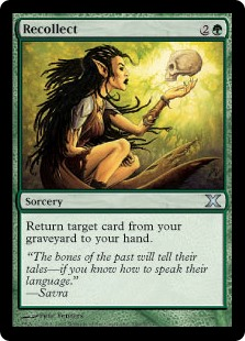 Recollect  Return target card from your graveyard to your hand.
