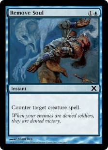 Remove Soul  Counter target creature spell.