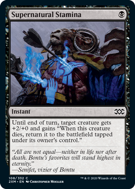 "Supernatural Stamina  Until end of turn, target creature gets +2/+0 and gains ""When this creature dies, return it to the battlefield tapped under its owner's control."""