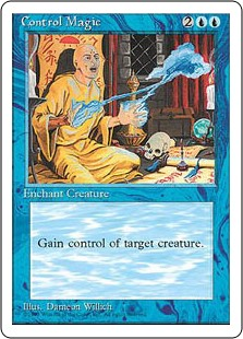 Control Magic  Enchant creatureYou control enchanted creature.