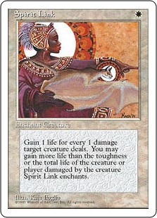 Spirit Link  Enchant creature (Target a creature as you cast this. This card enters the battlefield attached to that creature.)Whenever enchanted creature deals damage, you gain that much life.