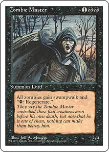 "Zombie Master  Other Zombie creatures have swampwalk. (They can't be blocked as long as defending player controls a Swamp.)Other Zombies have "": Regenerate this permanent."""