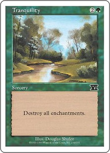 Tranquility  Destroy all enchantments.