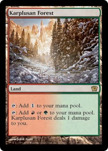 Karplusan Forest  : Add .: Add  or . Karplusan Forest deals 1 damage to you.