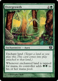 Overgrowth  Enchant landWhenever enchanted land is tapped for mana, its controller adds an additional .