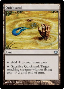 Quicksand  : Add ., Sacrifice Quicksand: Target attacking creature without flying gets -1/-2 until end of turn.