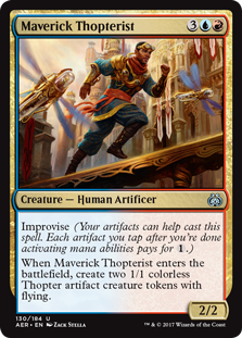 Maverick Thopterist  Improvise (Your artifacts can help cast this spell. Each artifact you tap after you're done activating mana abilities pays for .)When Maverick Thopterist enters the battlefield, create two 1/1 colorless Thopter artifact creature tokens with flying.