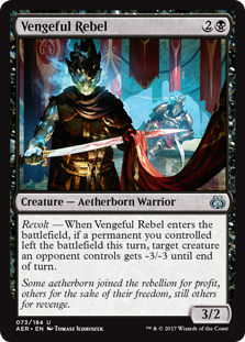 Vengeful Rebel  Revolt — When Vengeful Rebel enters the battlefield, if a permanent you controlled left the battlefield this turn, target creature an opponent controls gets -3/-3 until end of turn.