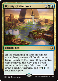 Bounty of the Luxa  At the beginning of your precombat main phase, remove all flood counters from Bounty of the Luxa. If no counters were removed this way, put a flood counter on Bounty of the Luxa and draw a card. Otherwise, add .