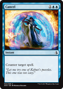 Cancel  Counter target spell.