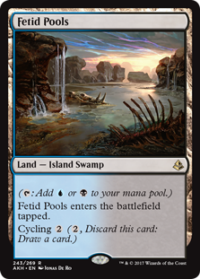 Fetid Pools  (: Add  or .)Fetid Pools enters the battlefield tapped.Cycling  (, Discard this card: Draw a card.)