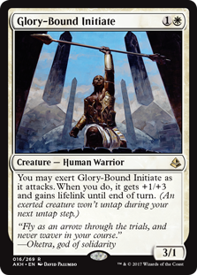 Glory-Bound Initiate  You may exert Glory-Bound Initiate as it attacks. When you do, it gets +1/+3 and gains lifelink until end of turn. (An exerted creature won't untap during your next untap step.)