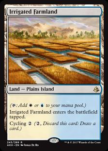 Irrigated Farmland  (: Add  or .)Irrigated Farmland enters the battlefield tapped.Cycling  (, Discard this card: Draw a card.)