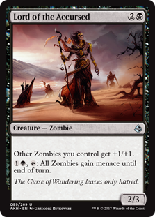 Lord of the Accursed  Other Zombies you control get +1/+1., : All Zombies gain menace until end of turn.