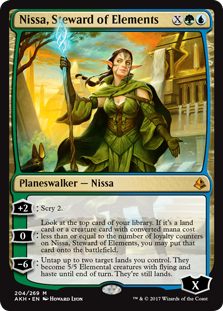 Nissa, Steward of Elements  +2: Scry 2.0: Look at the top card of your library. If it's a land card or a creature card with converted mana cost less than or equal to the number of loyalty counters on Nissa, Steward of Elements, you may put that card onto the battlefield.?6: Untap up