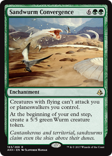 Sandwurm Convergence  Creatures with flying can't attack you or planeswalkers you control.At the beginning of your end step, create a 5/5 green Wurm creature token.
