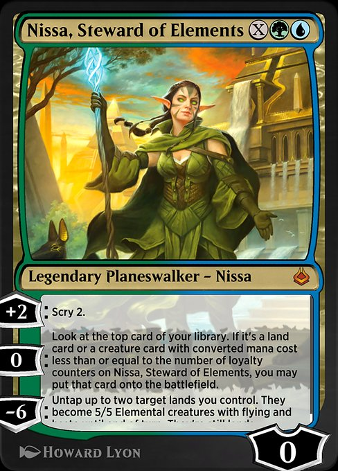 Nissa, Steward of Elements  +2: Scry 2. 0: Look at the top card of your library. If it's a land card or a creature card with converted mana cost less than or equal to the number of loyalty counters on Nissa, Steward of Elements, you may put that card onto the battlefield. ?6: Untap
