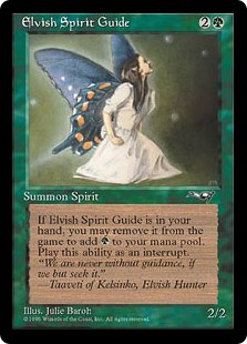 Elvish Spirit Guide  Exile Elvish Spirit Guide from your hand: Add .
