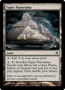 Esper Panorama  : Add ., , Sacrifice Esper Panorama: Search your library for a basic Plains, Island, or Swamp card and put it onto the battlefield tapped. Then shuffle your library.