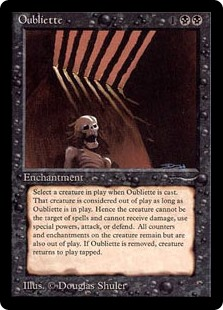 Oubliette  When Oubliette enters the battlefield, exile target creature and all Auras attached to it. Note the number and kind of counters that were on that creature.When Oubliette leaves the battlefield, return that exiled card to the battlefield under its owner's