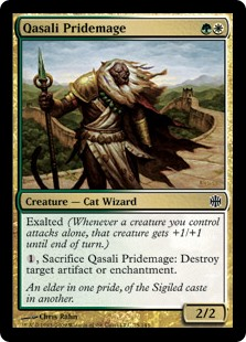 Qasali Pridemage  Exalted (Whenever a creature you control attacks alone, that creature gets +1/+1 until end of turn.), Sacrifice Qasali Pridemage: Destroy target artifact or enchantment.