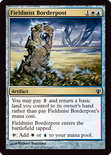 Fieldmist Borderpost  You may pay  and return a basic land you control to its owner's hand rather than pay this spell's mana cost.Fieldmist Borderpost enters the battlefield tapped.: Add  or .