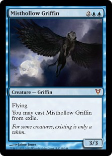 Misthollow Griffin  FlyingYou may cast Misthollow Griffin from exile.