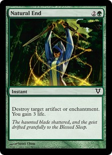 Natural End  Destroy target artifact or enchantment. You gain 3 life.