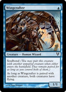 Wingcrafter  Soulbond (You may pair this creature with another unpaired creature when either enters the battlefield. They remain paired for as long as you control both of them.)As long as Wingcrafter is paired with another creature, both creatures have flying.