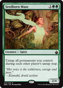 Seedborn Muse  Untap all permanents you control during each other player's untap step.