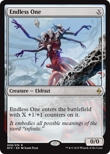 Endless One  Endless One enters the battlefield with X +1/+1 counters on it.