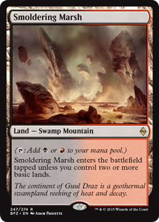 Smoldering Marsh  (: Add  or .)Smoldering Marsh enters the battlefield tapped unless you control two or more basic lands.