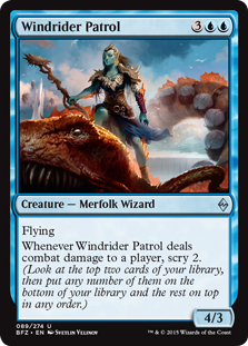 Windrider Patrol  FlyingWhenever Windrider Patrol deals combat damage to a player, scry 2. (Look at the top two cards of your library, then put any number of them on the bottom of your library and the rest on top in any order.)