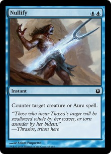 Nullify  Counter target creature or Aura spell.
