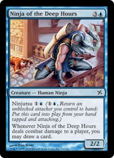 Ninja of the Deep Hours  Ninjutsu  (, Return an unblocked attacker you control to hand: Put this card onto the battlefield from your hand tapped and attacking.)Whenever Ninja of the Deep Hours deals combat damage to a player, you may draw a card.
