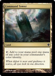 Command Tower  : Add one mana of any color in your commander's color identity.