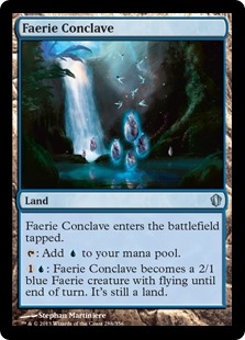 Faerie Conclave  Faerie Conclave enters the battlefield tapped.: Add .: Faerie Conclave becomes a 2/1 blue Faerie creature with flying until end of turn. It's still a land.