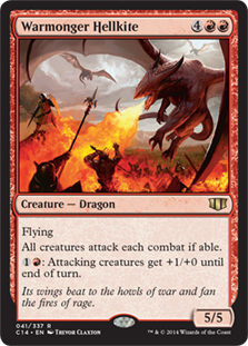 Warmonger Hellkite  FlyingAll creatures attack each combat if able.: Attacking creatures get +1/+0 until end of turn.