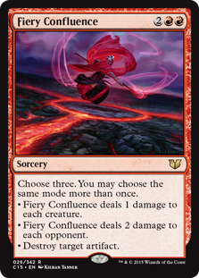 Fiery Confluence  Choose three. You may choose the same mode more than once.• Fiery Confluence deals 1 damage to each creature.• Fiery Confluence deals 2 damage to each opponent.• Destroy target artifact.