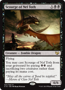 Scourge of Nel Toth  FlyingYou may cast Scourge of Nel Toth from your graveyard by paying  and sacrificing two creatures rather than paying its mana cost.