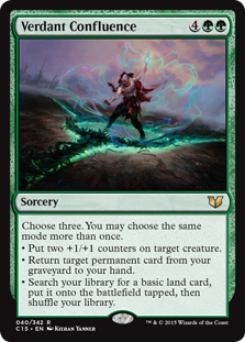 Verdant Confluence  Choose three. You may choose the same mode more than once.• Put two +1/+1 counters on target creature.• Return target permanent card from your graveyard to your hand.• Search your library for a basic land card, put it onto the battlefield tapped, then shu