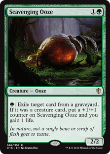 Scavenging Ooze  : Exile target card from a graveyard. If it was a creature card, put a +1/+1 counter on Scavenging Ooze and you gain 1 life.