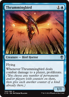 Thrummingbird  FlyingWhenever Thrummingbird deals combat damage to a player, proliferate. (You choose any number of permanents and/or players with counters on them, then give each another counter of a kind already there.)