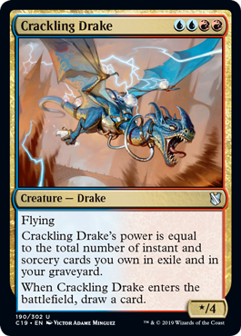 Crackling Drake  FlyingCrackling Drake's power is equal to the total number of instant and sorcery cards you own in exile and in your graveyard.When Crackling Drake enters the battlefield, draw a card.