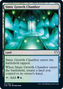 Simic Growth Chamber  Simic Growth Chamber enters the battlefield tapped.When Simic Growth Chamber enters the battlefield, return a land you control to its owner's hand.: Add .