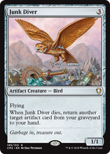 Junk Diver  FlyingWhen Junk Diver dies, return another target artifact card from your graveyard to your hand.