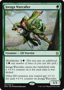 Joraga Warcaller  Multikicker  (You may pay an additional  any number of times as you cast this spell.)Joraga Warcaller enters the battlefield with a +1/+1 counter on it for each time it was kicked.Other Elf creatures you control get +1/+1 for each +1/+1 counter on Joraga