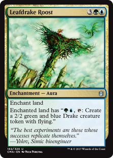 "Leafdrake Roost  Enchant landEnchanted land has "", : Create a 2/2 green and blue Drake creature token with flying."""