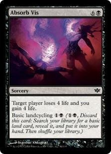 Absorb Vis  Target player loses 4 life and you gain 4 life.Basic landcycling  (, Discard this card: Search your library for a basic land card, reveal it, put it into your hand, then shuffle your library.)