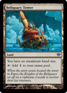Reliquary Tower  You have no maximum hand size.: Add .